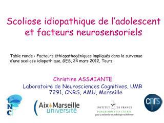 Scoliose idiopathique de l'adolescent et facteurs neurosensoriels