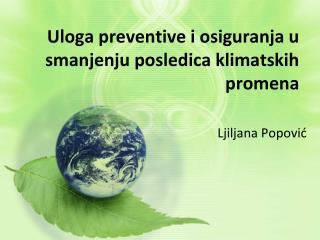 Uloga preventive i osiguranja u smanjenju posledica klimatskih promena