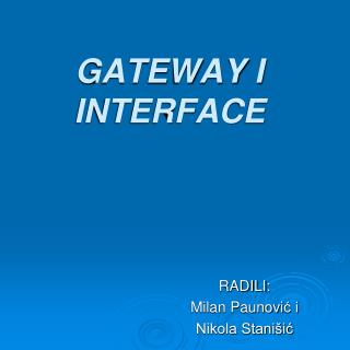 GATEWAY I INTERFACE