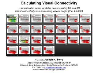 Calculating Visual Connectivity �an animated series of slides demonstrating 2D and 3D