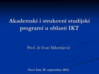 Akademski i strukovni studijski programi u oblasti IKT