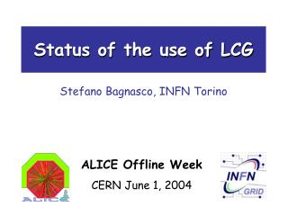 Status of the use of LCG