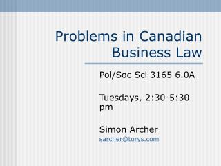 Problems in Canadian Business Law