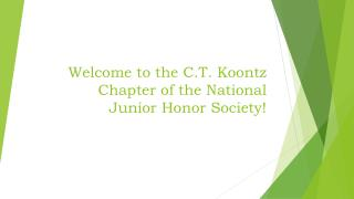 Welcome to the C.T. Koontz Chapter of the National Junior Honor Society!