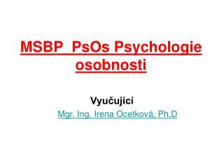 MSBP_PsOs Psychologie osobnosti