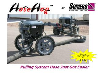 Pulling System Hose Just Got Easier