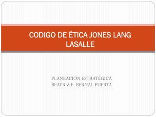 CODIGO DE ÉTICA JONES LANG LASALLE