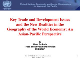 By  Marc Proksch Trade and Investment Division UNESCAP