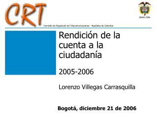 Rendición de la cuenta a la ciudadanía  2005-2006