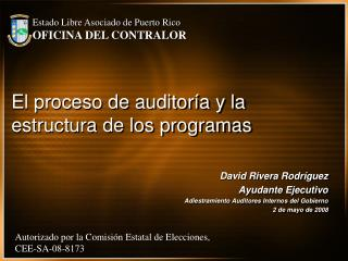 El proceso de auditoría y la estructura de los programas