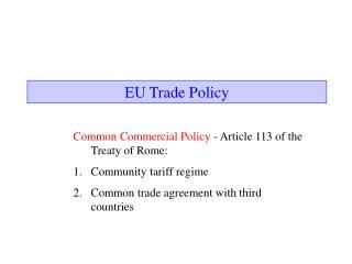 EU Trade Policy