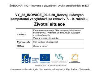 VY_32_INOVACE_09-2-20_Rozvoj kl�?ov�ch kompetenc� ve v�chov? ke zdrav� v 7. - 9. ro?n�ku.