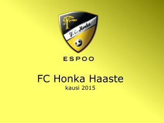 FC Honka Haaste    kausi  2015