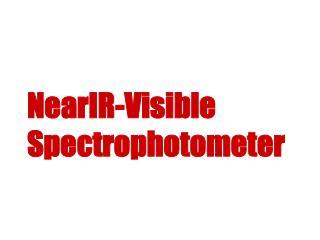 NearIR-Visible Spectrophotometer