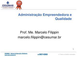 Administração Empreendedora e Qualidade