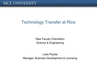 Technology Transfer at Rice