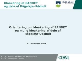 Kloakering af SANDET og dele af Rågeleje-Udsholt