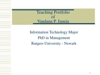 Teaching Portfolio  of Vandana P. Janeja