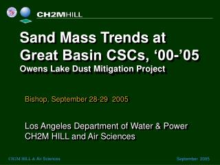 Sand Mass Trends at Great Basin CSCs, '00-'05 Owens Lake Dust Mitigation Project