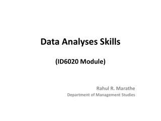 Data Analyses Skills (ID6020 Module)