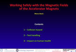 Contents 1  –  Collision hazard 2 –  Tool handling 3  –  Impact on human health