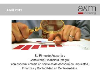 Su Firma de  A sesoría y Consultoría Financiera  Integral,