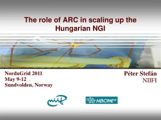 The role of ARC in scaling up the Hungarian NGI