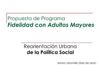 Propuesta de Programa Fidelidad con Adultos Mayores