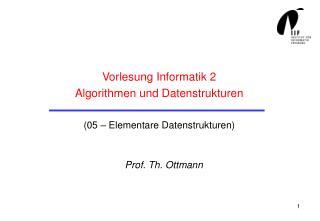 Vorlesung Informatik 2 Algorithmen und Datenstrukturen (05 – Elementare Datenstrukturen)