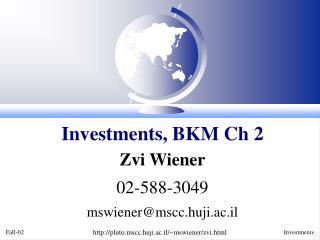 Investments, BKM Ch 2