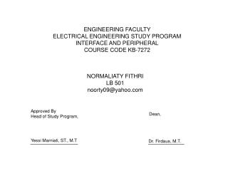 ENGINEERING FACULTY  ELECTRICAL ENGINEERING STUDY PROGRAM  INTERFACE AND PERIPHERAL