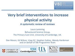 Very brief interventions to increase physical activity