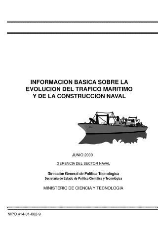 GERENCIA DEL SECTOR NAVAL Dirección General de Política Tecnológica