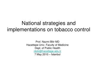 National strategies and implementations on tobacco control