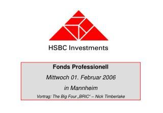 Fonds Professionell Mittwoch 01. Februar 2006 in Mannheim