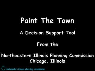 Paint The Town A Decision Support Tool