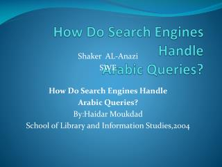 How Do Search Engines Handle Arabic Queries?