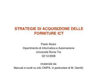 STRATEGIE DI ACQUISIZIONE DELLE FORNITURE ICT