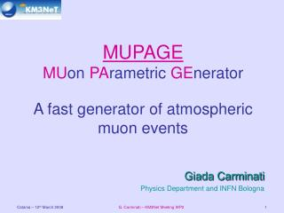 MUPAGE MU on  PA rametric  GE nerator A fast generator of atmospheric muon events