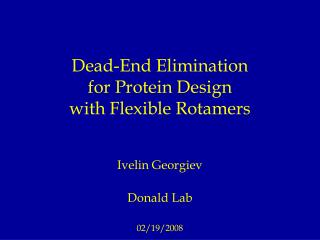 Dead-End Elimination for Protein Design with Flexible Rotamers