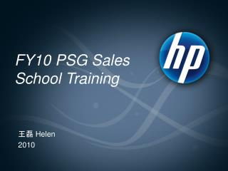 FY10 PSG Sales School Training
