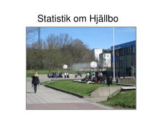Statistik om Hjällbo