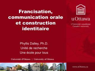 Francisation, communication orale et construction identitaire