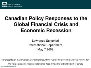 Canadian Policy Responses to the Global Financial Crisis and Economic Recession
