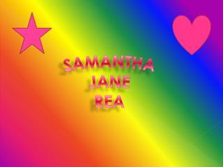 SAMANTHA JANE REA
