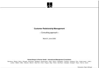Customer Relationship Management – Consulting approach –  Munich, June 2000