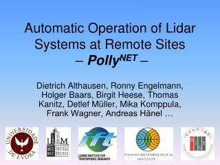 Automatic Operation of Lidar Systems at Remote Sites – Polly NET –
