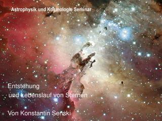 Astrophysik und Kosmologie Seminar