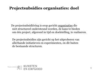 Projectsubsidies organisaties: doel