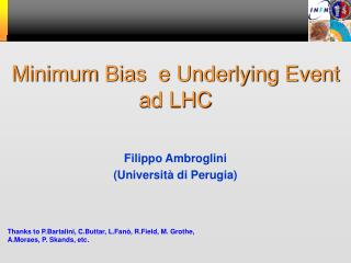 Minimum Bias  e Underlying Event ad LHC
